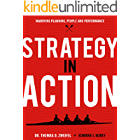 Strategy-In-Action: Marrying Planning, People and Performance (The Global Leader Series Book 4)