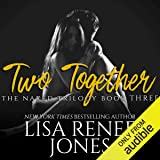 Two Together: Naked Trilogy, Book 3