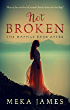 Not Broken: The Happily Ever After