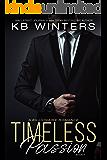 Timeless Passion Book 1: A Billionaire Romance