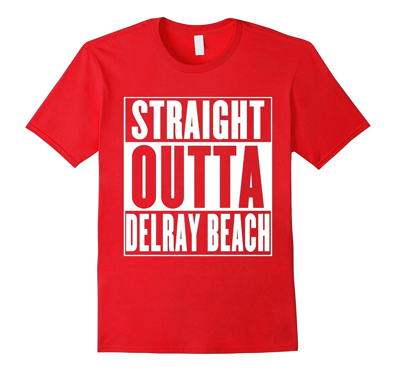 Straight Outta Delray Beach T-Shirt-FL