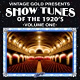 Show Tunes of the 1920's Vol. 1