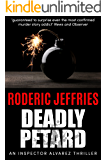 Deadly Petard (An Inspector Alvarez Mystery Book 7)