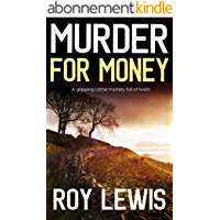 MURDER FOR MONEY a gripping crime mystery full of twists (English Edition)