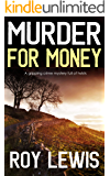 MURDER FOR MONEY a gripping crime mystery full of twists (Inspector John Crow Book 4)