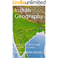 Indian Geography, well explained: Useful for UPSC and state PCS exams