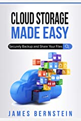 Cloud Storage Made Easy: Securely Backup and Share Your Files (Computers Made Easy Book 5) Kindle Edition