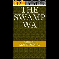 The Swamp Wa