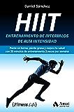 Hiit: Entrenamiento de intervalos de alta intensidad