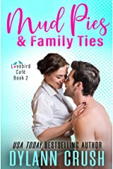 Mud Pies & Family Ties (Lovebird Café Book 2) Kindle Edition