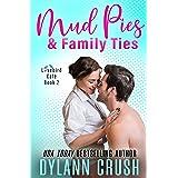 Mud Pies & Family Ties (Lovebird Café Book 2)