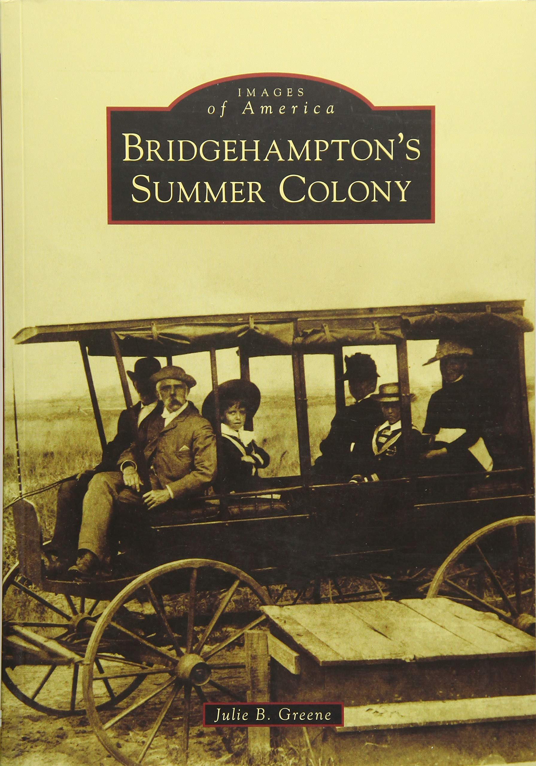 Bridgehampton's Summer Colony (Images of America) PDF