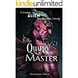 The Quarry Master: A Grumpy Alien Boss Romantic Comedy