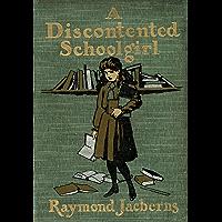 A Discontented Schoolgirl (Lyndhurst College Book 3)