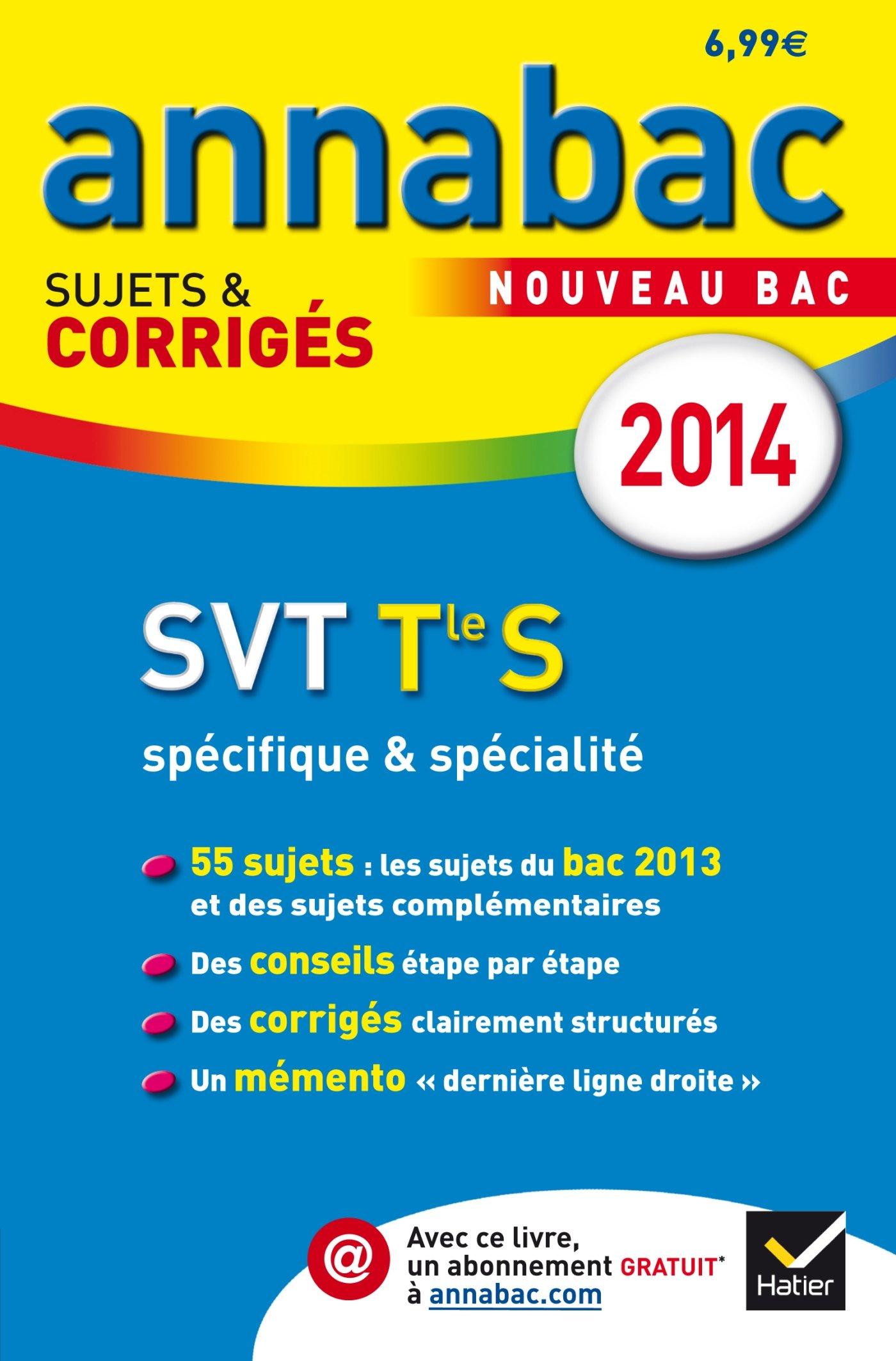 Annales Annabac 2014 SVT Tle S spécifique & spécialité: Sujets et corrigés du bac - Terminale S (French) Paperback