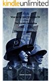 Voices of the Waffen SS - The Assault Generation: Volume 2