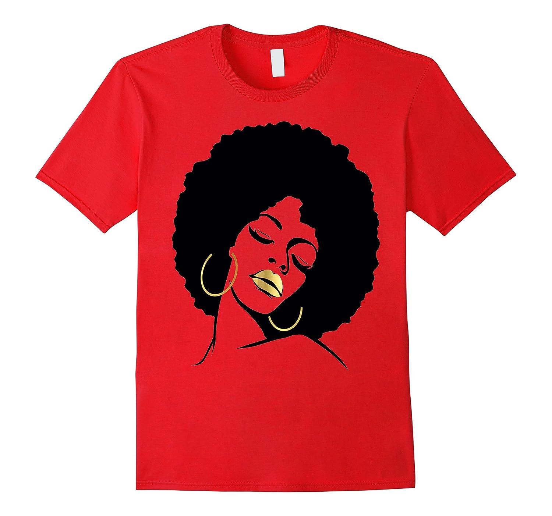 Afro Diva Black Girl Magic Shirt Gold Lips Natural Melanin-ah my shirt one gift