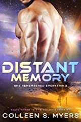 Distant Memory: She remembered everything (Solum Series Book 3) Kindle Edition