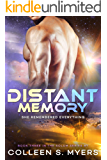 Distant Memory: She remembered everything (Solum Series Book 3)