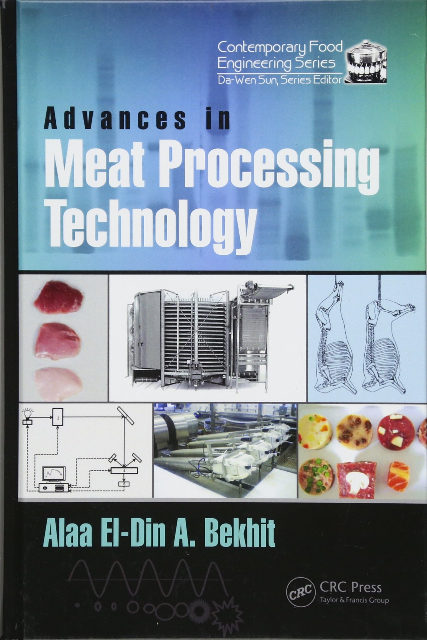 Advances in Meat Processing Technology (Contemporary Food Engineering)
