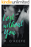Lost Without You (The Debt)