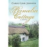 Permelia Cottage: A Novel