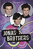 Crazy for Jonas Brothers (Idols)