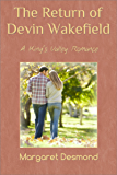 The Return of Devin Wakefield (King's Valley Book 3)