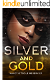 Silver and Gold (Red and Black Book 3)
