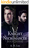 The Knight and the Necromancer: Book Two: The Border