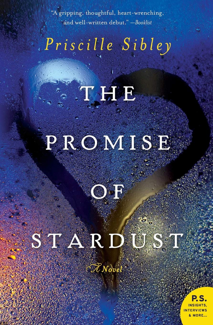 The Promise of Stardust: Sibley, Priscille: 9780062194176: Amazon.com: Books