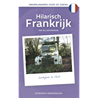 Hilarisch Frankrijk (Nederlanders over de grens)