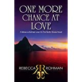 One More Chance At Love (Love On The Pacific Shores Series Book 7)