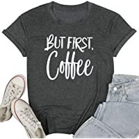 UNIQUEONE But First Coffee Shirts for Women Letters Print Shirt with Funny Sayings Short Sleeve Casual Coffee Tops Tee