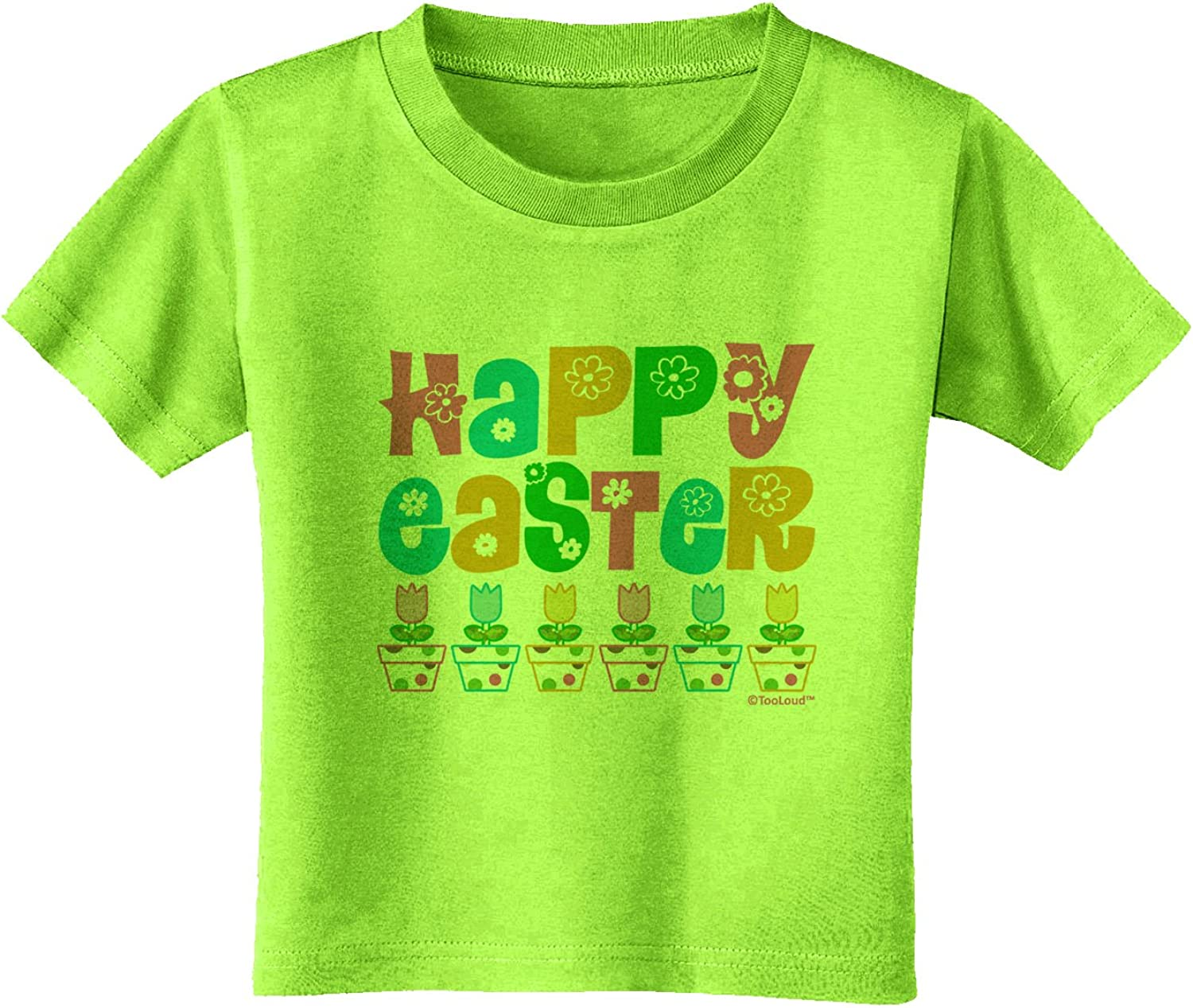 Tulips Infant T-Shirt TooLoud Happy Easter