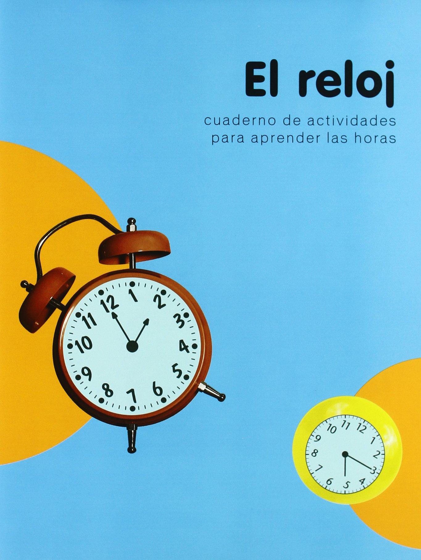 El reloj/ The Clock (Spanish Edition) (Spanish) Paperback – May 30, 2007