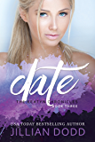 Date Me: A Prep School Romance (The Keatyn Chronicles series Book 3)