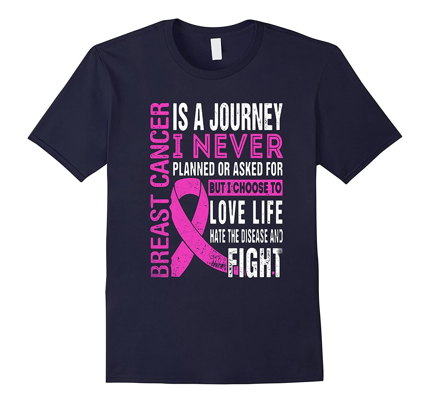 Breast cancer is a journey and i fight t shirt-TH