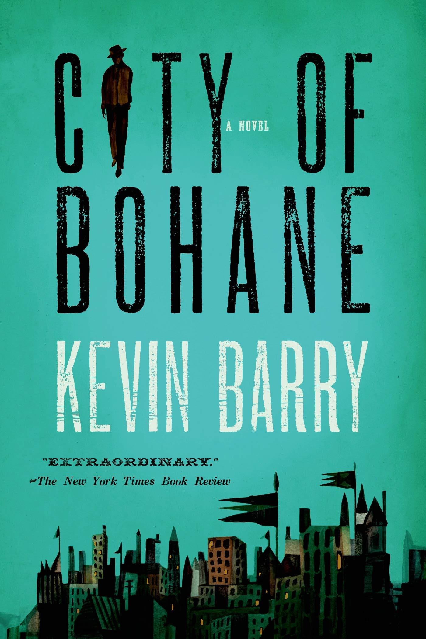 City of Bohane: A Novel: Barry, Kevin: 9781555976453: Amazon.com: Books