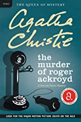 The Murder of Roger Ackroyd: A Hercule Poirot Mystery (Hercule Poirot series Book 4) Kindle Edition