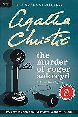 The Murder of Roger Ackroyd: A Hercule Poirot Mystery (Hercule Poirot series Book 4) Kindle Edition