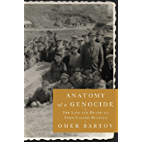 Anatomy of a Genocide: The Life and Death of a Town Called Buczacz (English Edition)