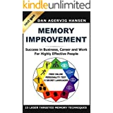 Memory Improvement Next-Gen: Memory Improvement for Success in Business, Career and Work for Highly Effective People (12 Secr