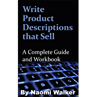 Write Product Descriptions that Sell: A Complete Guide and Workbook (English Edition)