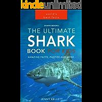 Shark Books: The Ultimate Shark Book for Kids: PLUS Amazing Shark Photos (Animal Fact Books 2)