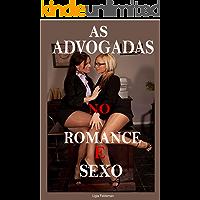 As Advogadas Romance e Sexo: Conto Lésbico