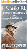 U.S. Marshal - Shorty Thompson: Janice McCord: Tales of the Old West Book 21