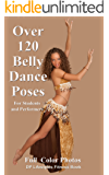 Over 120 Belly Dance Poses for Students and Performers