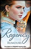 Regency Rumours/The Viscount's Scandalous Return/Betrayed and