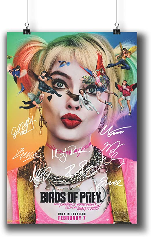 Amazon Com Pentagonwork Birds Of Prey Casts Signed Reprint Dc Comics Movie Poster 8 3x11 7 A4 Prints W Stickers 2020 Film Margot Robbie Autographed 1243 115 Posters Prints
